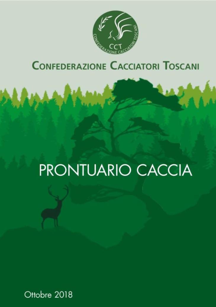 """La Confederazione Cacciatori Toscani lancia un nuovo """"prontuario"""" aggiornato con ultime modifiche normative, estremamente semplice da consultare e utile per le attività di vigilanza venatoria"""